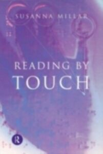 Foto Cover di Reading by Touch, Ebook inglese di Susanna Millar, edito da Taylor and Francis