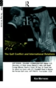 Ebook in inglese Gulf Conflict and International Relations Matthews, Ken