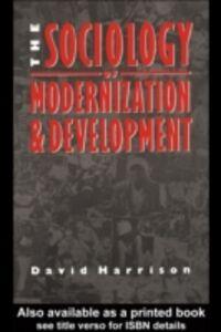 Foto Cover di Sociology of Modernization and Development, Ebook inglese di David H. Harrison, edito da Taylor and Francis