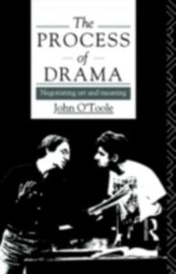 Ebook in inglese Process of Drama O'Toole, John