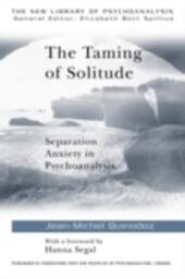 Taming of Solitude