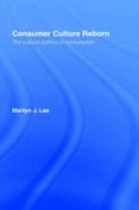 Ebook in inglese Consumer Culture Reborn Lee, Martyn J.