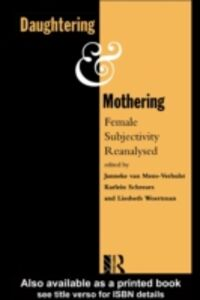 Ebook in inglese Daughtering and Mothering -, -