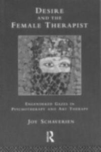 Ebook in inglese Desire and the Female Therapist Schaverien, Joy