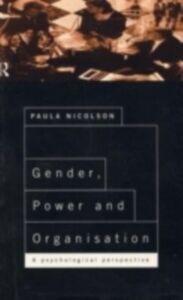 Foto Cover di Gender, Power and Organisation, Ebook inglese di Paula Nicolson, edito da Taylor and Francis
