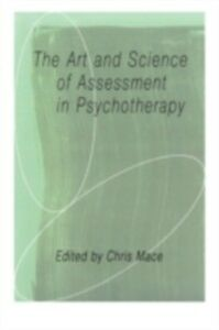 Ebook in inglese Art and Science of Assessment in Psychotherapy -, -