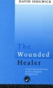 Foto Cover di Wounded Healer, Ebook inglese di David Sedgwick, edito da Taylor and Francis