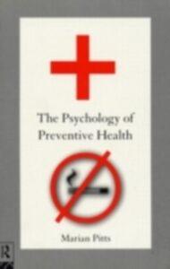 Foto Cover di Psychology of Preventive Health, Ebook inglese di Marian Pitts, edito da Taylor and Francis