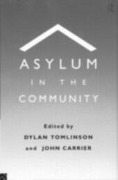 Asylum in the Community