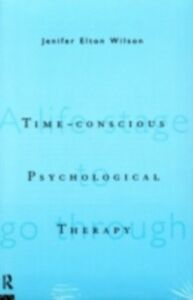 Ebook in inglese Time-conscious Psychological Therapy -, -