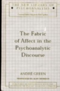 Ebook in inglese Fabric of Affect in the Psychoanalytic Discourse Green, Andre