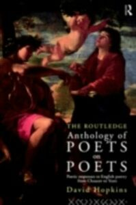 Ebook in inglese Routledge Anthology of Poets on Poets Hopkins, David