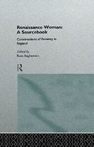 Ebook in inglese Renaissance Woman: A Sourcebook