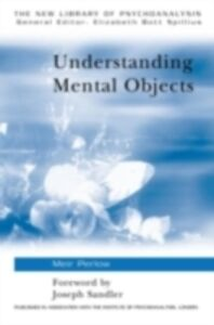 Foto Cover di Understanding Mental Objects, Ebook inglese di Meir Perlow, edito da Taylor and Francis