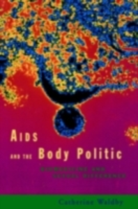 Ebook in inglese AIDS and the Body Politic Waldby, Catherine