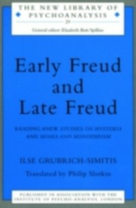 Ebook in inglese Early Freud and Late Freud Grubrich-Simitis, Ilse