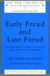 Early Freud and Late Freud