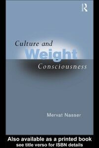 Ebook in inglese Culture and Weight Consciousness Nasser, Mervat