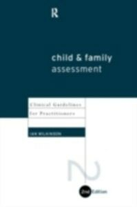 Foto Cover di Child and Family Assessment, Ebook inglese di Ian Wilkinson, edito da Taylor and Francis