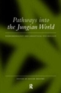 Ebook in inglese Pathways into the Jungian World