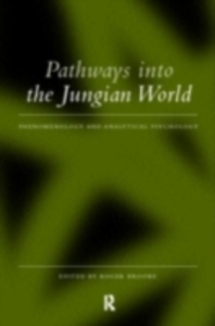 Ebook in inglese Pathways into the Jungian World -, -