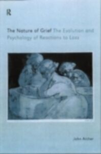Ebook in inglese Nature of Grief Archer, John
