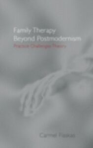 Ebook in inglese Family Therapy Beyond Postmodernism Flaskas, Carmel