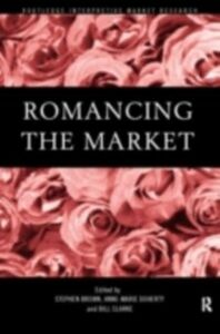 Ebook in inglese Romancing the Market