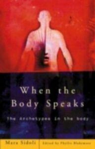 Ebook in inglese When the Body Speaks Sidoli, Mara