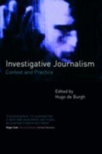 Ebook in inglese Investigative Journalism Burgh, Hugo de