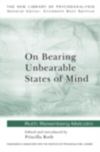Ebook in inglese On Bearing Unbearable States of Mind Riesenberg-Malcolm, Ruth