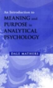 Introduction to Meaning and Purpose in Analytical Psychology