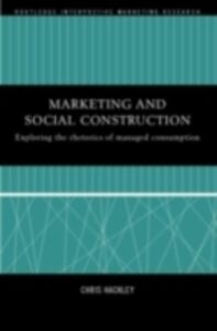 Ebook in inglese Marketing and Social Construction Hackley, Chris