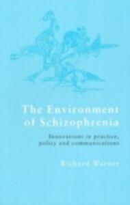 Foto Cover di Environment of Schizophrenia, Ebook inglese di Richard Warner, edito da Taylor and Francis