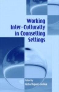 Ebook in inglese Working Inter-Culturally in Counselling Settings -, -