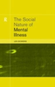 Ebook in inglese Social Nature of Mental Illness Bowers, Dr. Leonard