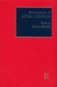 Ebook in inglese Encyclopedia of African Literature -, -