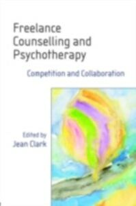 Ebook in inglese Freelance Counselling and Psychotherapy -, -