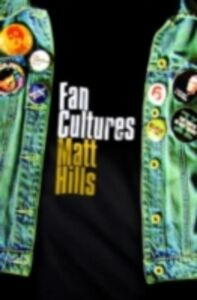 Foto Cover di Fan Cultures, Ebook inglese di Matthew Hills, edito da Taylor and Francis