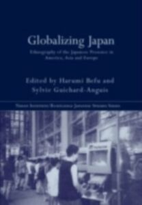 Ebook in inglese Globalizing Japan Befu, Harumi , Guichard-Anguis, Sylvie