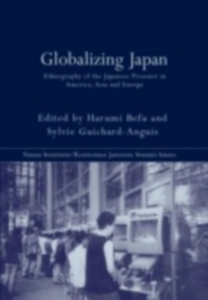 Ebook in inglese Globalizing Japan Befu, Harumi , Guichard-Anguis, Sylvie