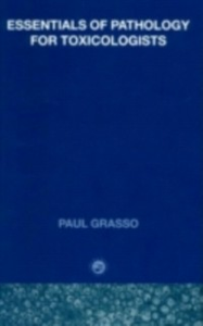 Ebook in inglese Essentials of Pathology for Toxicologists Grasso, Paul