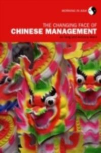 Ebook in inglese Changing Face of Chinese Management Jie, Tang , Ward, Anthony