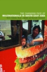 Foto Cover di Changing Face of Multinationals in South East Asia, Ebook inglese di AA.VV edito da Taylor and Francis
