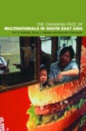 Changing Face of Multinationals in South East Asia