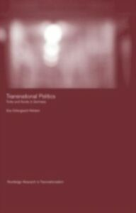 Ebook in inglese Transnational Politics ostergaard-Nielsen, Eva