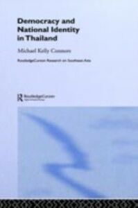 Ebook in inglese Democracy and National Identity in Thailand Connors, Michael Kelly