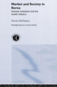 Ebook in inglese Market and Society in Korea McNamara, Dennis