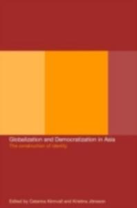 Ebook in inglese Globalization and Democratization in Asia -, -