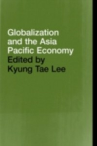 Ebook in inglese Globalization and the Asia Pacific Economy -, -